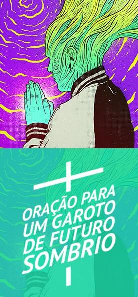 Oração para um garoto de futuro Sombrio